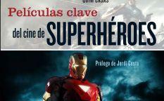 """""""Películas clave del cine de superhéroes"""""""