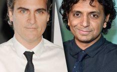 Espresso: Joaquin Phoenix volverá a trabajar con Shyamalan