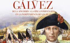 """""""Bernardo de Gálvez. De la apachería a la épica intervención en la independencia de los Estados Unidos"""""""