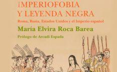 """Imperiofobia y leyenda negra"""