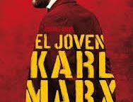 """El joven Karl Marx"""
