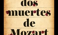 """""""Las dos muertes de Mozart"""""""