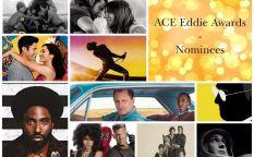 Conexión Oscar 2019: Nominaciones del Gremio de Montadores (ACE)
