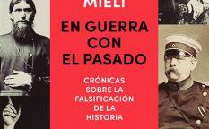 """""""En guerra con el pasado. Crónicas sobre la falsificación de la Historia"""""""