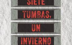 """""""Siete tumbas, un invierno"""""""