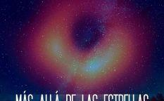 """""""Más allá de las estrellas. Fotografiando un agujero negro"""""""