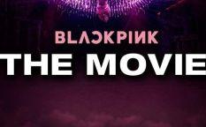 """Blackpink: The movie"""