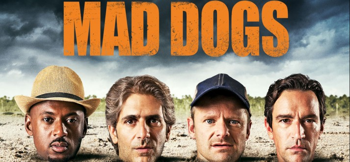 Mad_Dogs01-713x330